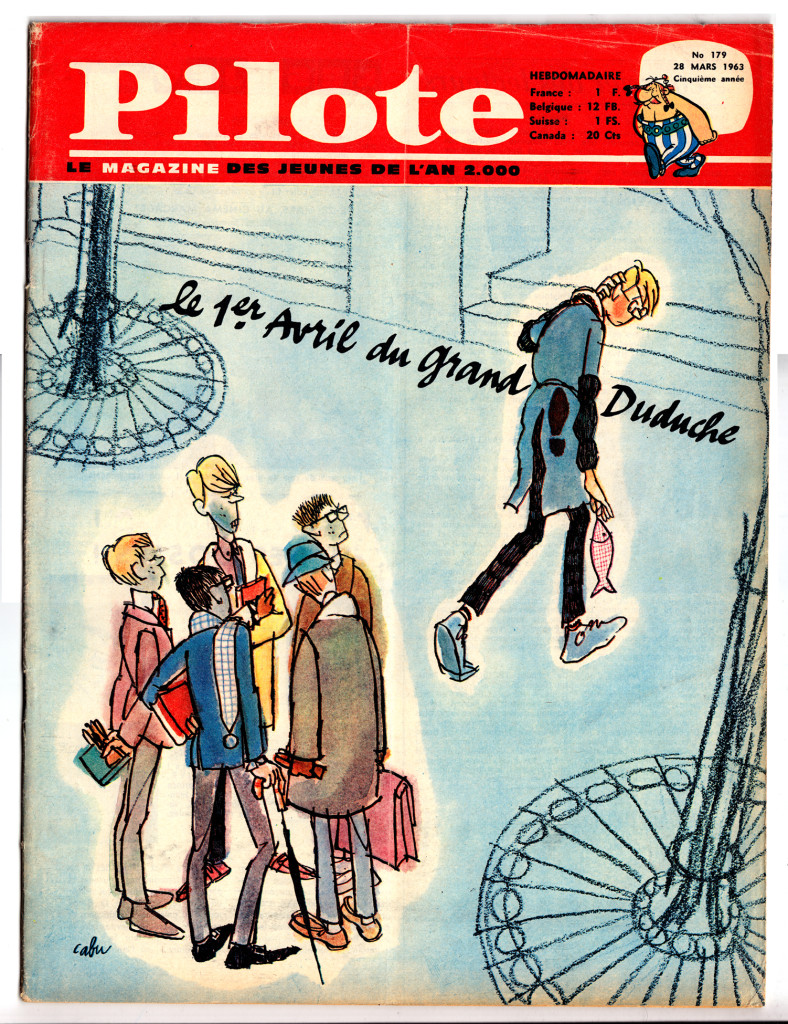 "Cabu - cover, Pilote 179, 1963. Cabu's insouciant teenage character ""Le Grand Duduche,"" is another indicator of Pilote's trajectory toward youth culture and unconventional graphic styles."